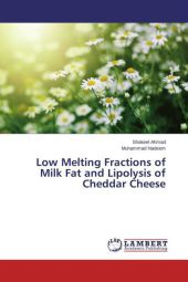 Low Melting Fractions of Milk Fat and Lipolysis of Cheddar Cheese - Shakeel Ahmad