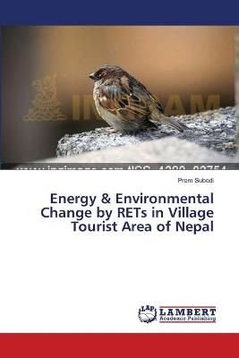 Energy & Environmental Change by Rets in Village Tourist Area of Nepal - Subedi Prem
