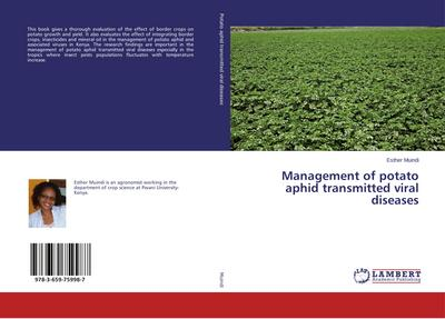 Management of potato aphid transmitted viral diseases - Esther Muindi