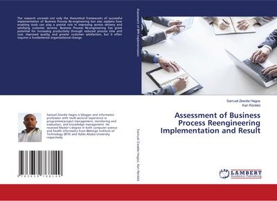 Assessment of Business Process Reengineering Implementation and Result - Samuel Zewdie Hagos