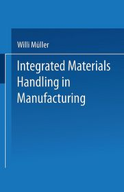 Integrated Materials Handling in Manufacturing