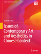 Issues of Contemporary Art and Aesthetics in Chinese Context - Eva Kit Wah Man