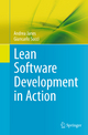 Lean Software Development in Action - Andrea Janes; Giancarlo Succi