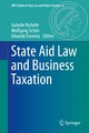 State Aid Law and Business Taxation - Isabelle Richelle; Wolfgang Schön; Edoardo Traversa