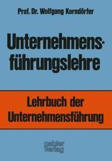 Unternehmensf��hrungslehre - Wolfgang Kornd��rfer