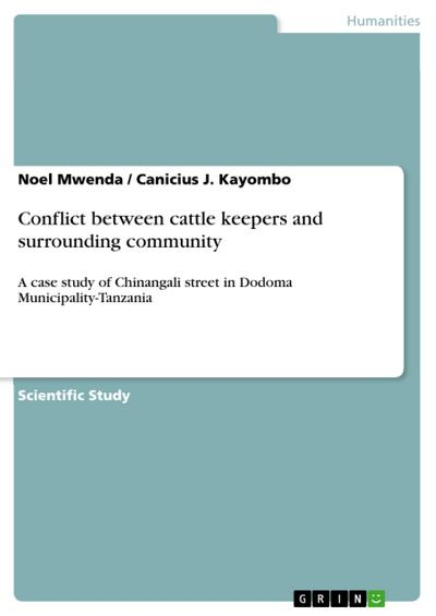 Conflict between cattle keepers and surrounding community - Canicius J. Kayombo