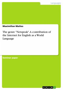 The genre ´´Netspeak´´. A contribution of the Internet for English as a World Language