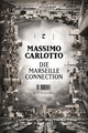 Die Marseille-Connection - Massimo Carlotto