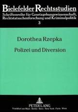 Polizei und Diversion - Dorothea Rzepka