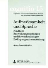Aufmerksamkeit und Sprache - Anna Jaremkiewicz
