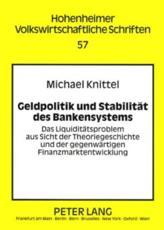 Geldpolitik und Stabilitat des Bankensystems - Michael Knittel