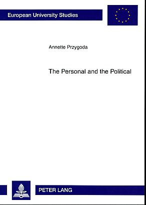 The personal and the political. The impact of the personal background of representatives on legislative decision-making in the US Congress and the German Bundestag. Europäische Hochschulschriften : Reihe 31, Politik Vol. 544. - Przygoda, Annette