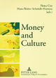 Money and Culture - Fiona Cox; Hans-Walter Schmidt-Hannisa