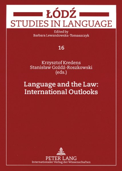 Language and the Law: International Outlooks als Buch von - Lang, Peter GmbH