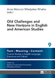 Old Challenges and New Horizons in English and American Studies - Anna Walczuk; Wladyslaw Witalisz