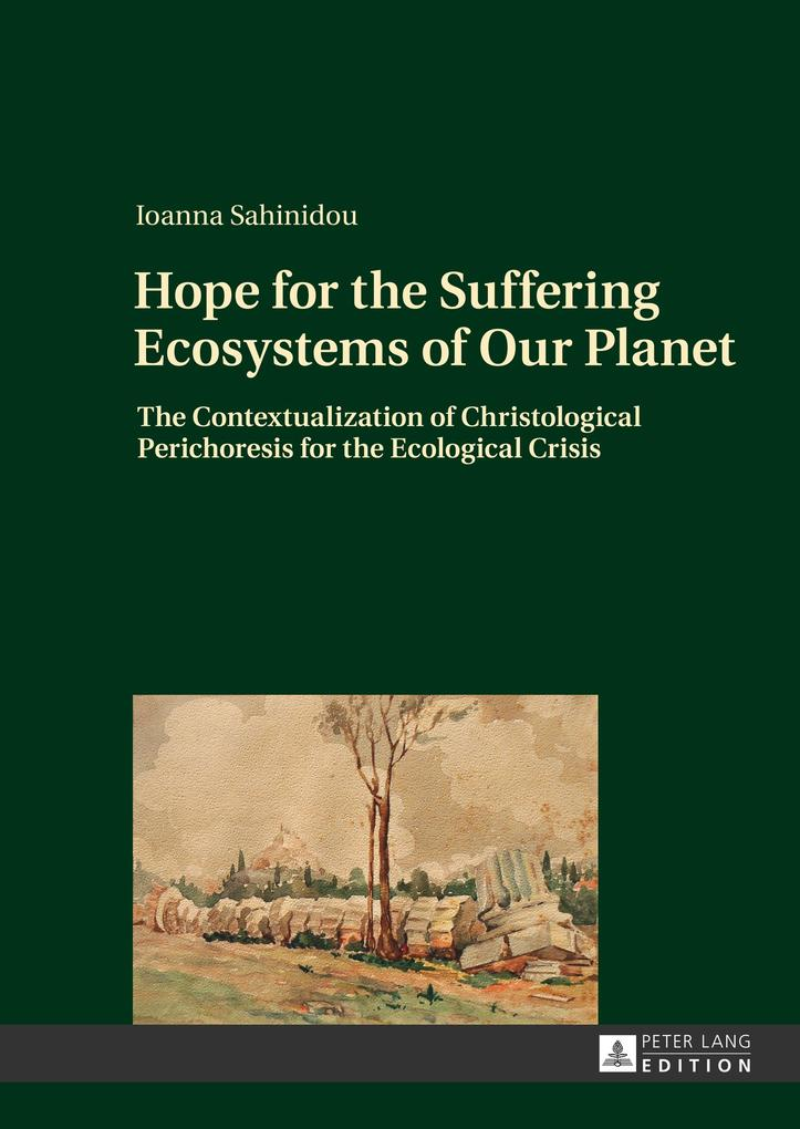 Hope for the Suffering Ecosystems of Our Planet als Buch von Ioanna Sahinidou - Ioanna Sahinidou