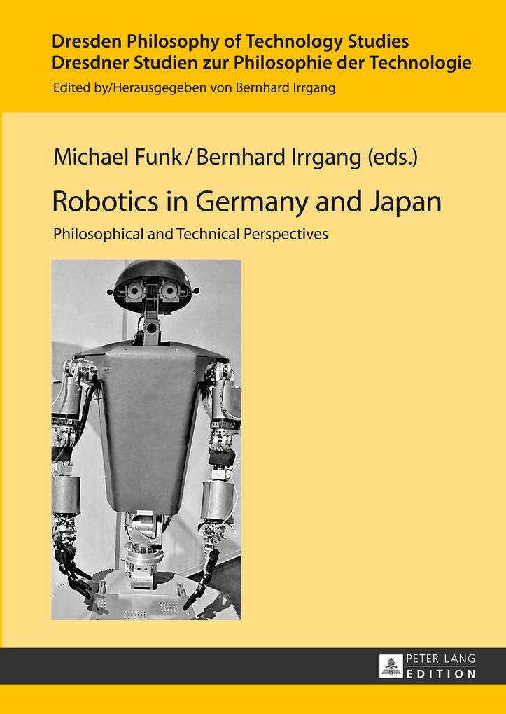 Robotics in Germany and Japan als Buch von - Lang, Peter GmbH