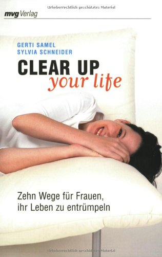 Clear Up Your Life