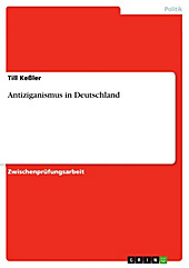 Antiziganismus in Deutschland - eBook - Till Keßler,