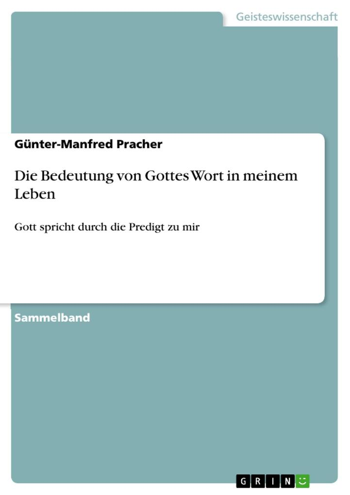 Die Bedeutung von Gottes Wort in meinem Leben als eBook Download von Günter-Manfred Pracher - Günter-Manfred Pracher