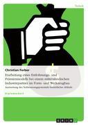 Christian Ferber: Erarbeitung eines Entlohnungs- und Prämienmodells bei einem mittelständischen Industriepartner im Form- und Werkzeugbau
