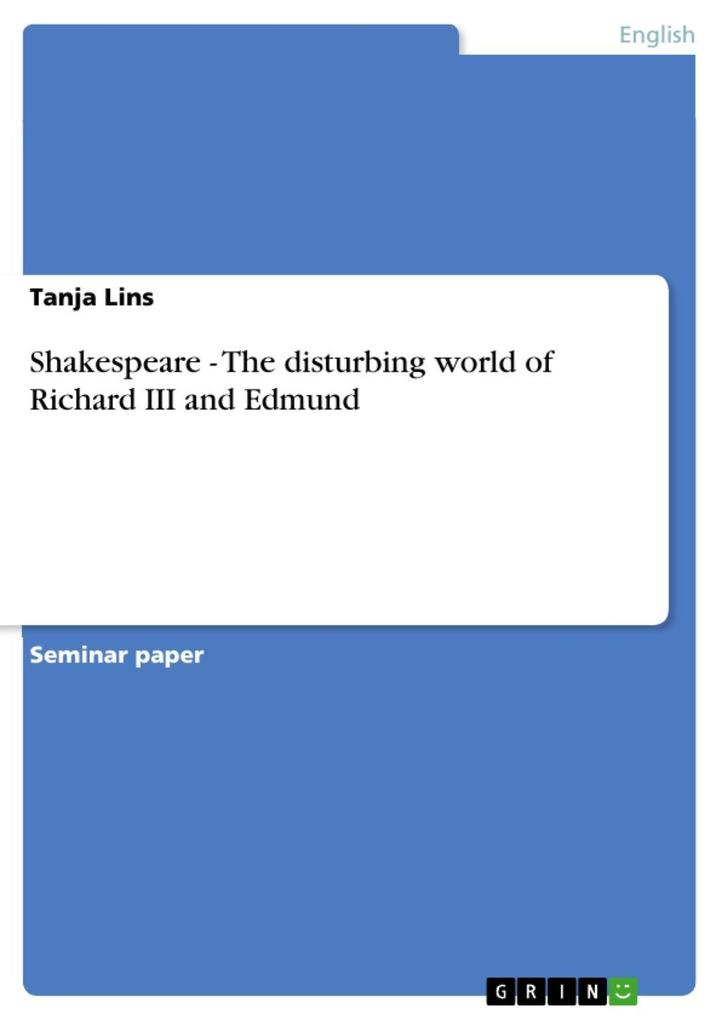 Shakespeare - The disturbing world of Richard III and Edmund als eBook Download von Tanja Lins - Tanja Lins