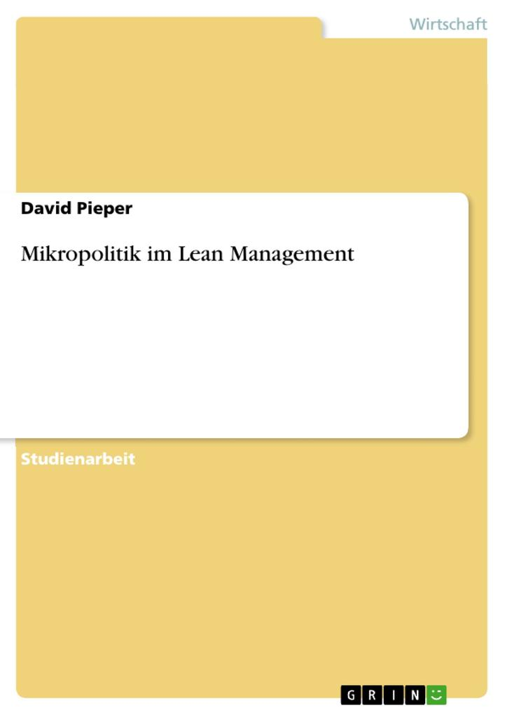 Mikropolitik im Lean Management als eBook Download von David Pieper - David Pieper