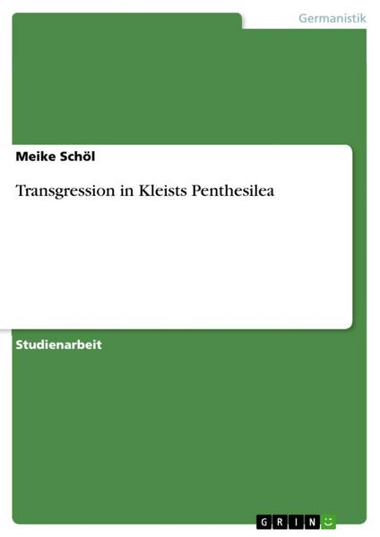 Transgression in Kleists Penthesilea