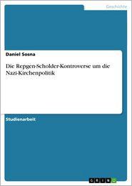 Die Repgen-Scholder-Kontroverse um die Nazi-Kirchenpolitik
