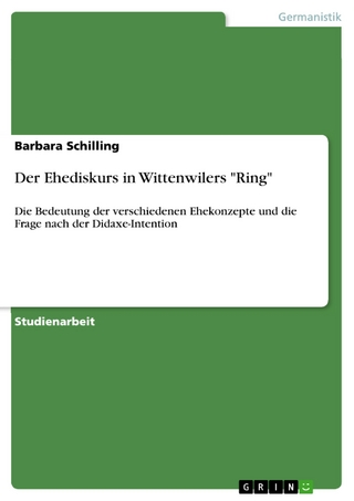 Der Ehediskurs in Wittenwilers 'Ring' - Barbara Schilling