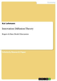 Innovation Diffusion Theory: Rogers & Bass Model Discussion - Kai Lehmann