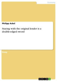 Staying with the original lender is a double-edged sword - Philipp Ackel