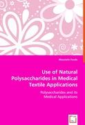 Use of Natural Polysaccharides in Medical Textile Applications