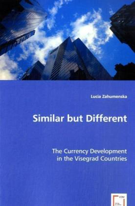 Similar but Different - The Currency Development in the Visegrad Countries - Zahumenska, Lucia
