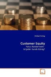 Customer Equity - Michael Freitag