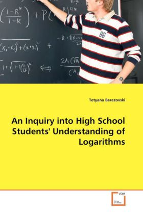 An Inquiry into High School Students' Understanding of Logarithms