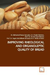 IMPROVING RHEOLOGICAL AND ORGANOLEPTIC QUALITY OF BREAD - Mohamed Fawzy
