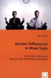 Gender Differences in Work Style - Alan Gambrell