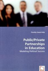 Public/Private Partnerships in Education - Timothy Sweet-Holp