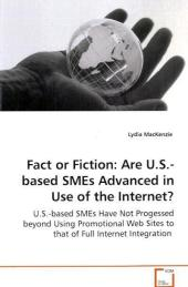 Fact or Fiction: Are U.S.-based SMEs Advanced in Use of the Internet? - Lydia MacKenzie