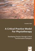 A Critical Practice Model For Physiotherapy