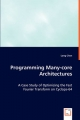 Programming Many-core Architectures - Long Chen