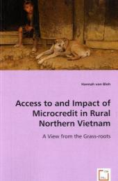 Access to and impact of Microcredit in rural Northern Vietnam - Hannah von Bloh