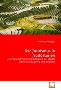Tumanggor, Yannetty: Der Tourismus in Südostasien