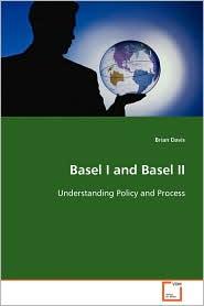 Basel I And Basel Ii - Brian Davis