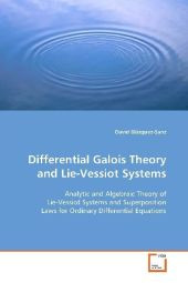 Differential Galois Theory and Lie-Vessiot Systems - David Blázquez-Sanz