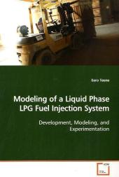 Modeling of a Liquid Phase LPG Fuel Injection System - Eero Teene
