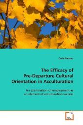 The Efficacy of Pre-Departure Cultural Orientation  in Acculturation - Carla Nadeau