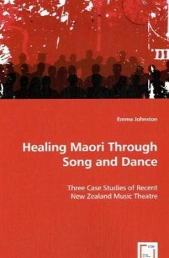Healing Maori Through Song and Dance - Johnston, Emma