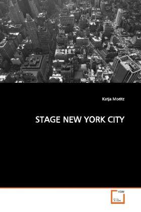 STAGE NEW YORK CITY - Moritz, Katja